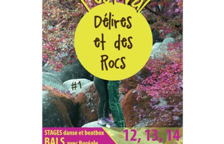 Festival «DELIRES ET DES ROCS» du 12 au 14 mai 2017