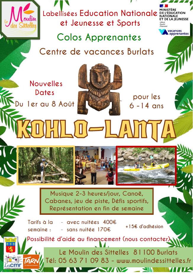 Séjour vacances    «KOHLO-LANTA»Nouvelles dates